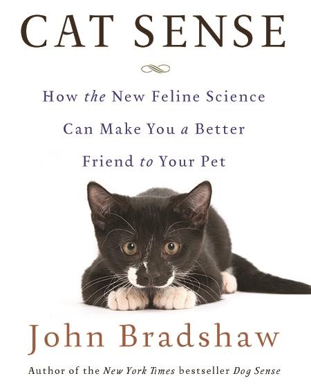 Cat Sense by John Bradshaw